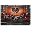 "Image of Canvas Art: ""All The World's A Stage"""