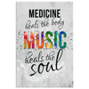 Image of Room Wall Canvas Decor: Medicine Heals the Body Music Heals the Soul