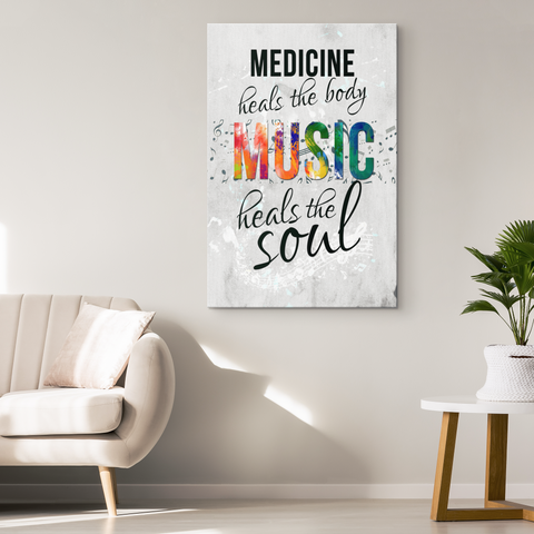 Room Wall Canvas Decor: Medicine Heals the Body Music Heals the Soul