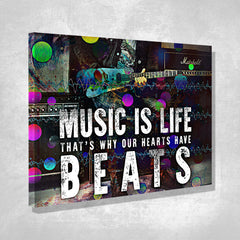 Music is Life That's Why Our Hearts Have Beats - Canvas Wall Art