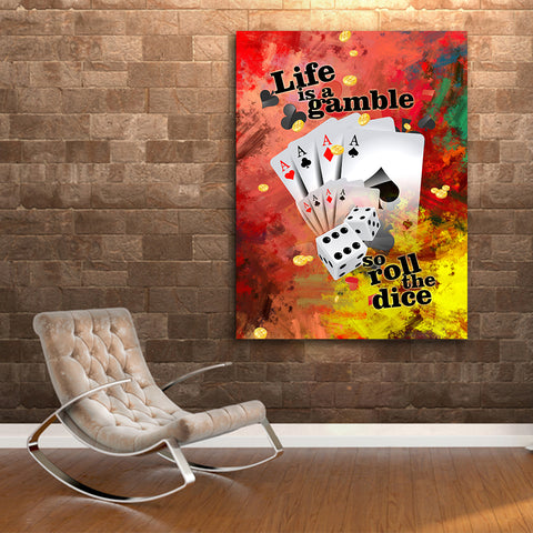 Life Is A Gamble So Roll The Dice - Canvas Wall Art by Treasureopolis.com
