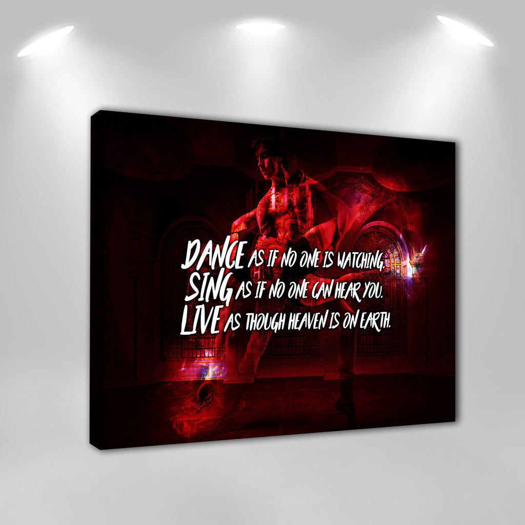 "Dance Canvas Wall Art: ""Dance, Sing, Live"""