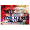 Image of Canvas Wall Decor: Music In My Veins Is What Keeps Me Sane!
