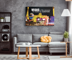 Stretched Canvas Wall Art: Vegas Is The Answer No Matter The Question