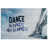 "Image of Dance Canvas Art: ""Dance To Express Not To Impress"""