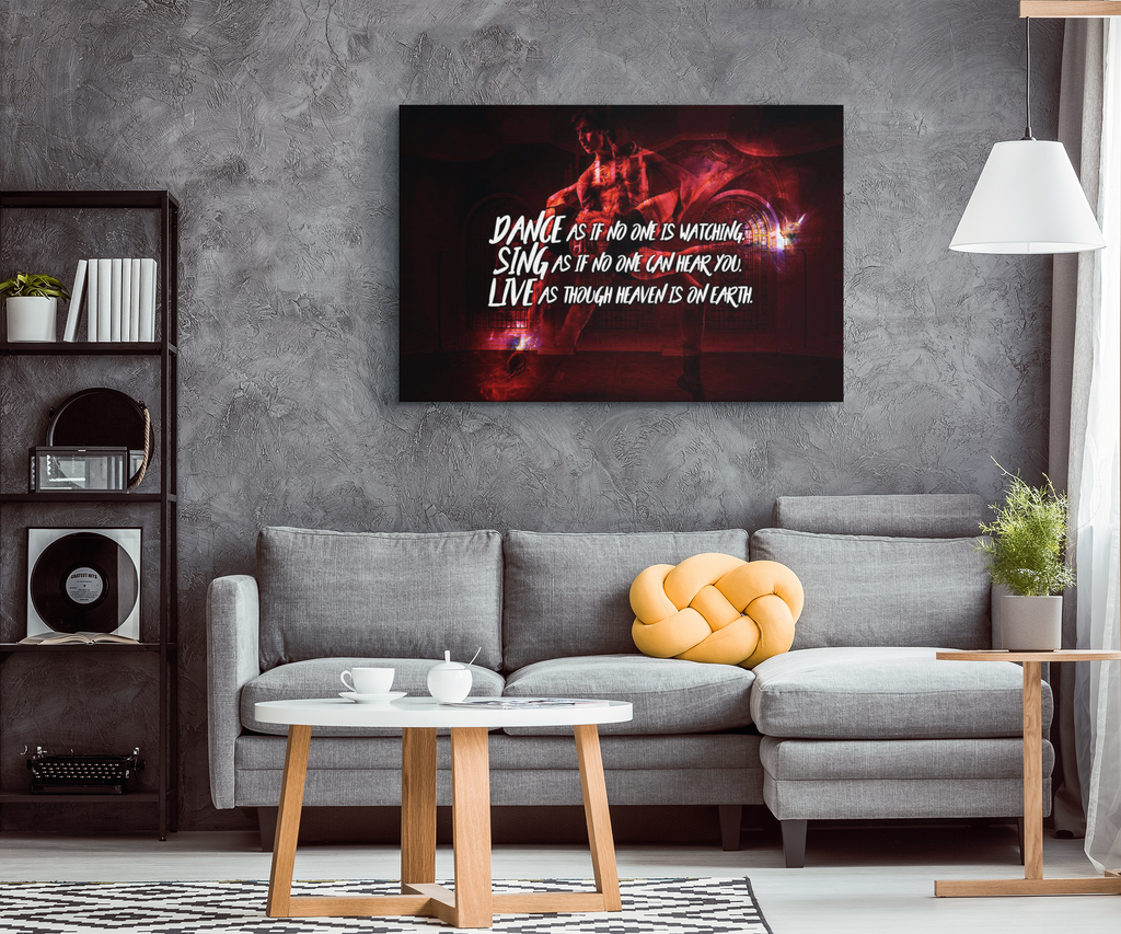 "Canvas Wall Art ""Dance, Sing, Live"""