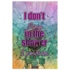 Image of Wrapped Canvas Wall Art: I Don't Sing in the Shower I Perform