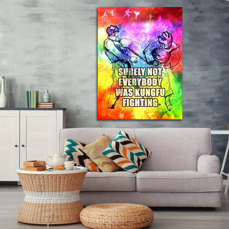 Surely Not Everybody Was Kung Fu Fighting - Canvas Wall Art by Treasureopolis.com