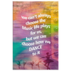 Image of Home Wall Decor: We Can't Always Choose the Music Life Plays for Us, But We Can Choose How We Dance To It