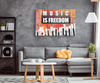 "Image of Canvas Art: ""Music Is Freedom"""