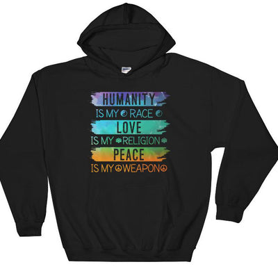 Humanity is my Race Hoodie