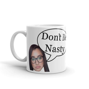 KateHassun Don't Be Nasty Mug