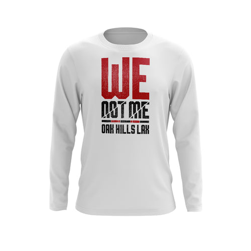 Oak Hills Lacrosse We Not Me Long Sleeve Tee