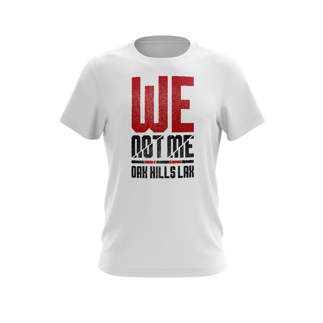 Oak Hills Lacrosse We Not Me Tee