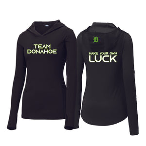 7b1a5869 Team Donahoe Make Your Own Luck Ladies Hooded Pullover – The Spirit Shop