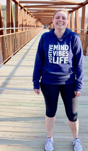 Positive Vibes: Mind - Vibes - Life Hoodie