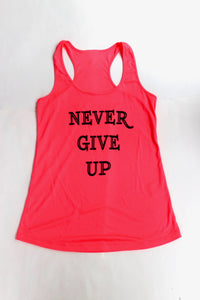 Never Give Up Tank