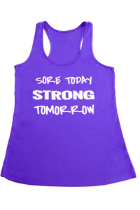 Sore Today, Strong Tomorrow Tank