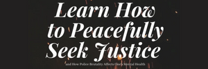 Learn How to Peacefully Seek Justice