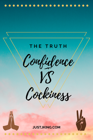 the truth confidence vs cockiness