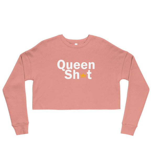 Queen Sh*t Crop Sweatshirt - Just JKing