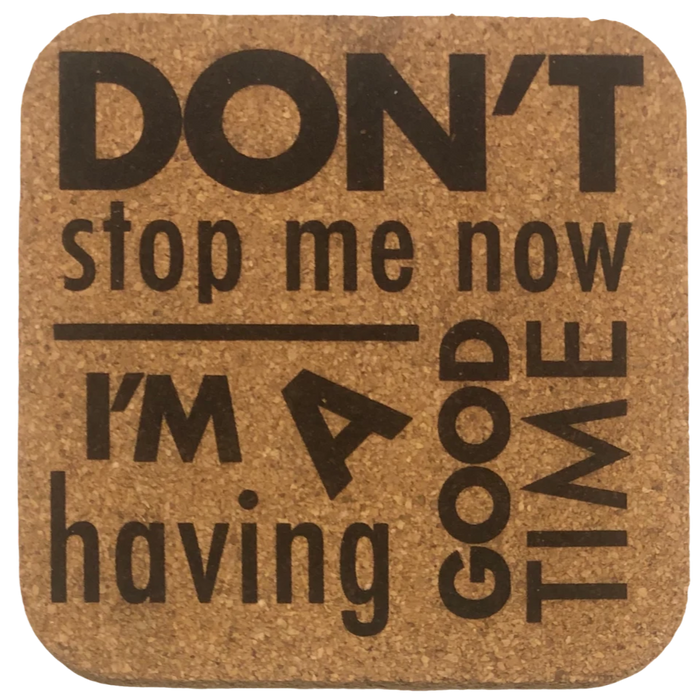 Coaster - Don't Stop Me Now