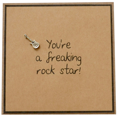 Greeting Card - You're a Freaking Rock Star