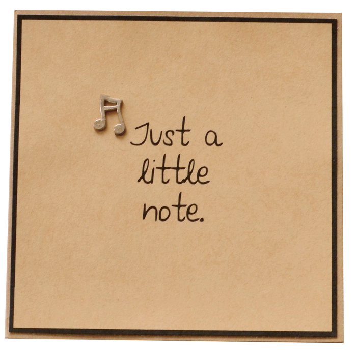 Greeting Card - Just a Little Note