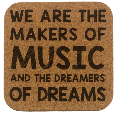 Coaster - We are the Makers of Music and the Dreamers of Dreams