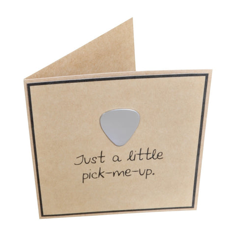 Just a Little Pick Me Up  Greeting Card with Guitar Pick