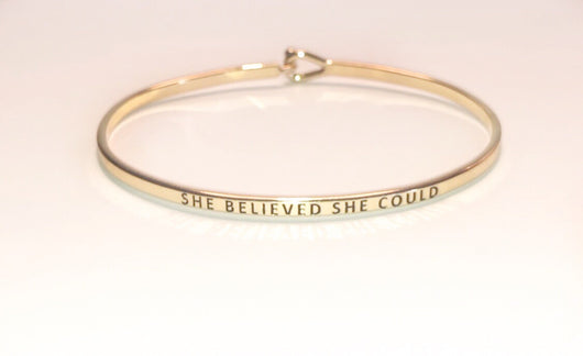 "Push Bracelet- ""She Believed She Could"""