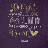 Delight in the Lord Missy Shirt ™