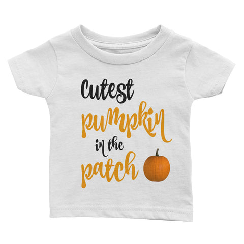 Cutest Pumpkin In the Patch Infant Tee