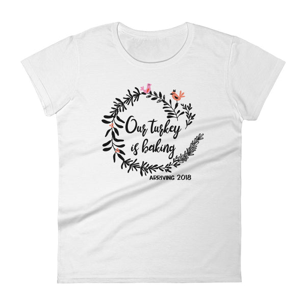 Our Turkey Is Baking Pregnancy Announcement Women's short sleeve t-shirt