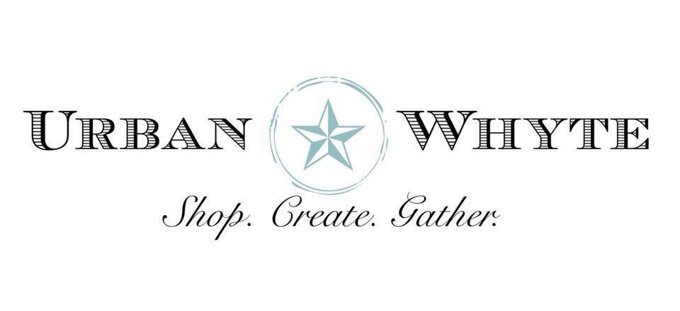 Urban Whyte. A place to Shop. Create. Gather.