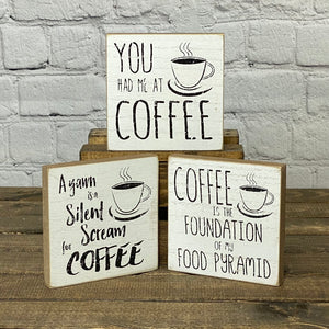 You Had Me at Coffee | Mini Sign