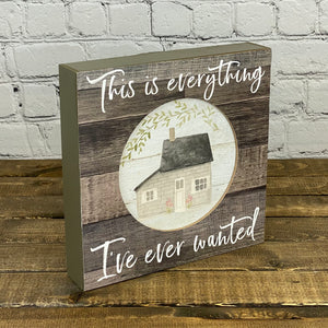 Everything I've Ever Wanted | Inset Box Sign