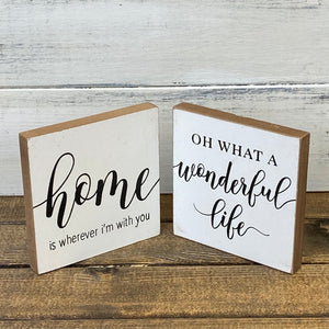 Wonderful Life | Wood Block
