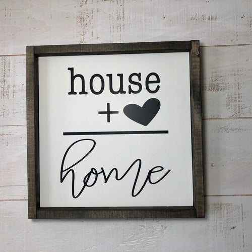 12 x 12 Framed Panel Sign | House + Heart