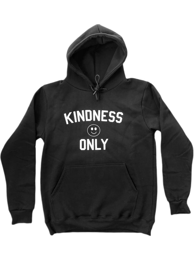 Kindness only hoodie