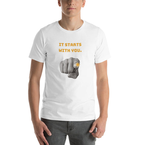 It Starts With You! T-Shirt