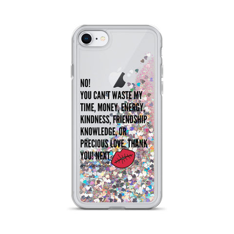 No! You Can't Waste... Liquid Glitter iPhone Case