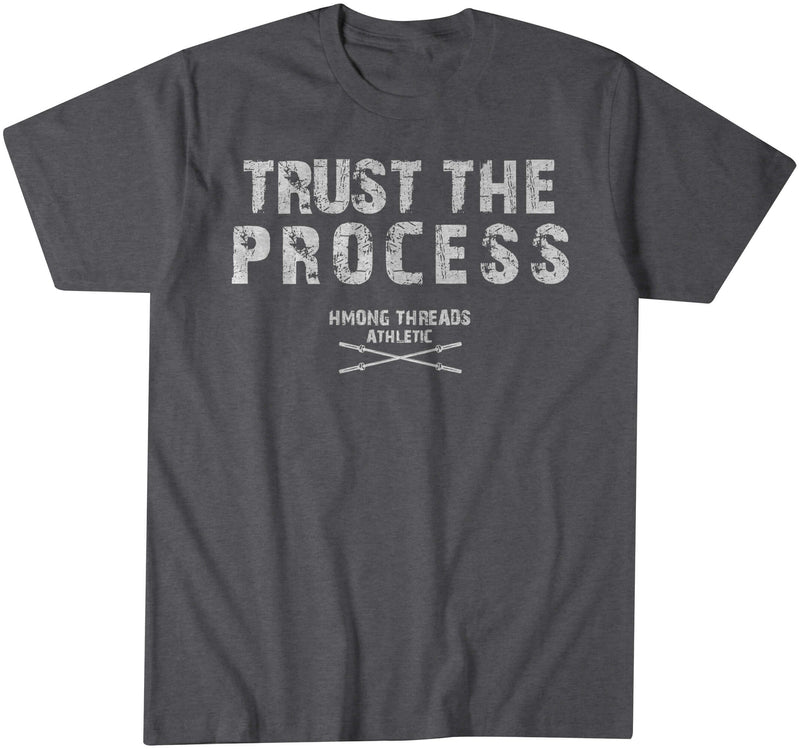 """TRUST THE PROCESS""  - ATHLETIC APPAREL CHARCOAL - HMONG THREADS"