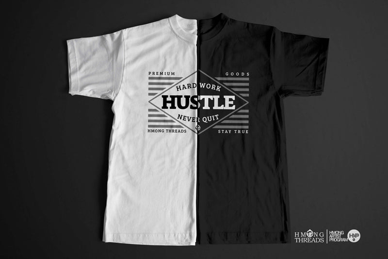 Hustle, Hard Work, Never Quit - White Color T-Shirt - HMONG THREADS