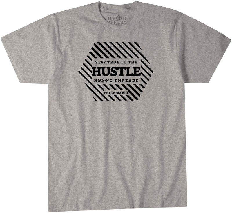 Stay True to the Hustle Heather Grey Color T-Shirt - HMONG THREADS