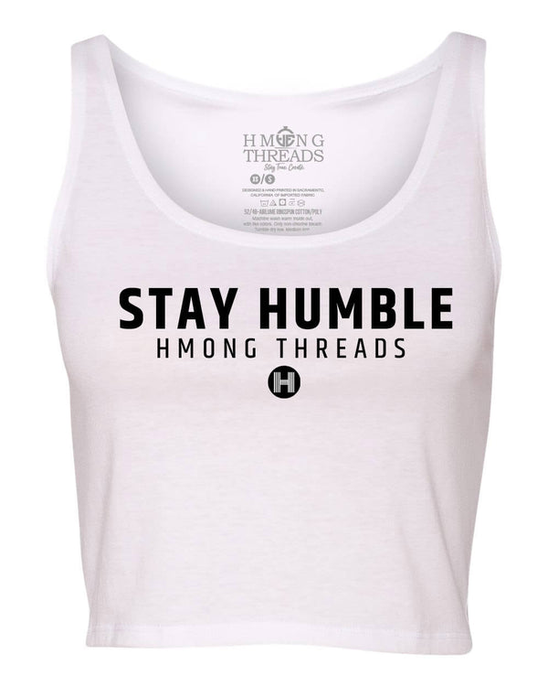 Stay Humble Women's Crop Tank - White - HMONG THREADS