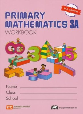 Singapore Math: Grade 3 Primary Math Workbook 3A (US Edition)