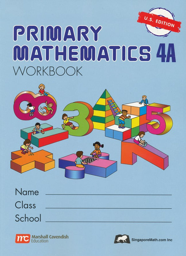 Singapore Math: Grade 4 Primary Math Workbook 4A (US Edition)