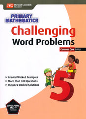 Singapore Math: Grade 5 Primary Mathematics Challenging Word Problems  (Common Core Edition)