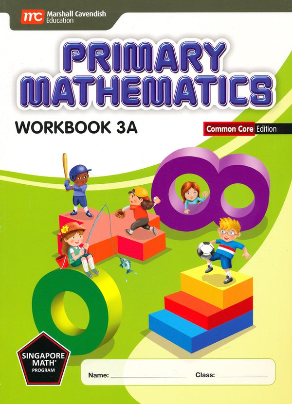 Singapore Math: Grade 3 Primary Math Textbook 3A & 3B + Workbook 3A & 3B (4 books set, Common Core Edition)
